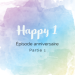 Episode anniversaire podcast Fait Main
